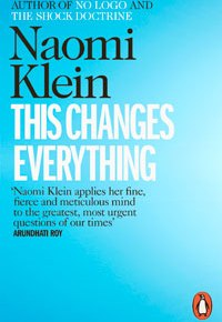 "the thoughts on Klein's ""This Changes Everything"""